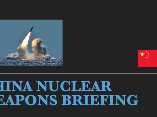 China Nuclear weapons Briefing
